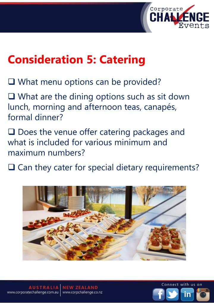 Consideration 5: Catering