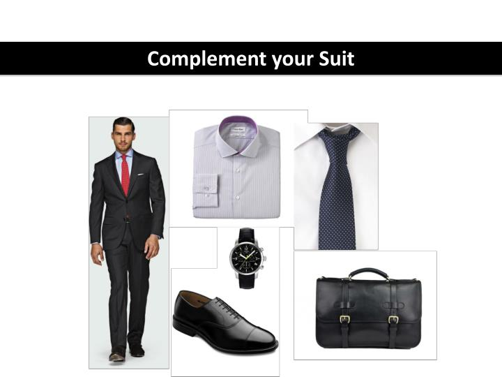 Complement your Suit
