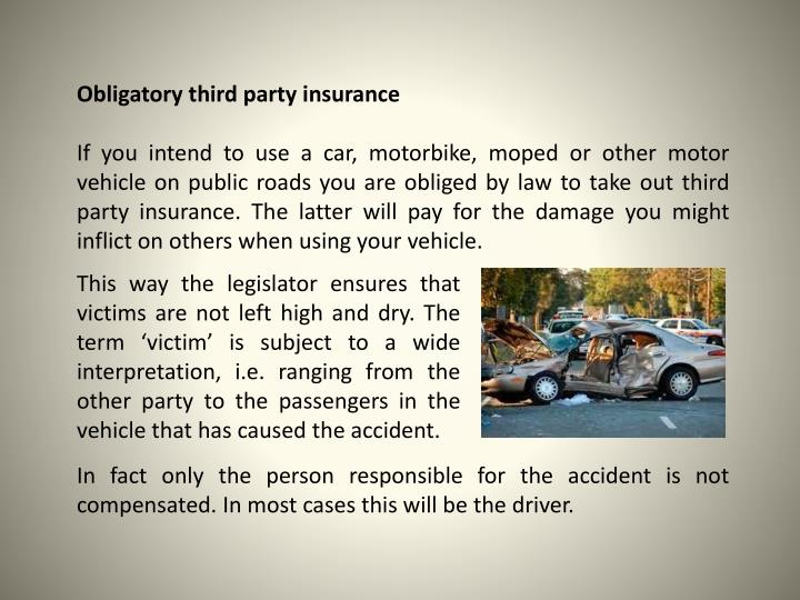 Obligatory third party insurance