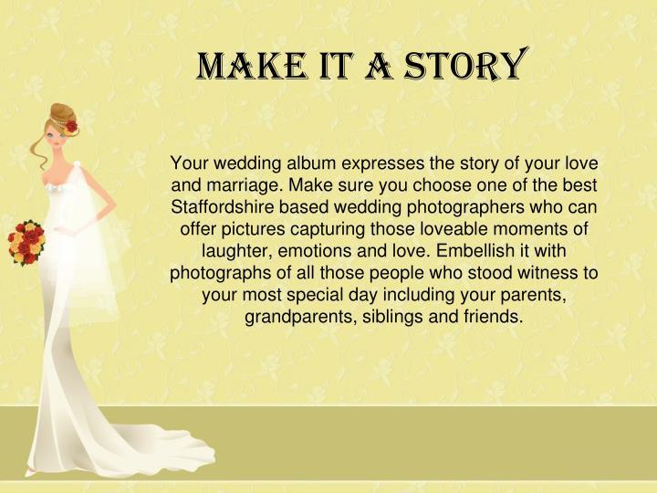 Make it a Story