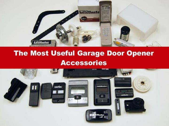 The most useful garage door opener accessories