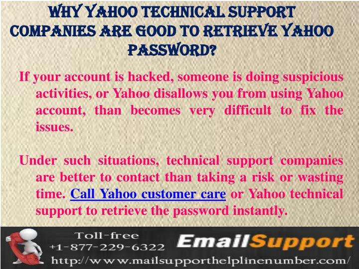 Why Yahoo Technical Support Companies are good to retrieve Yahoo Password?