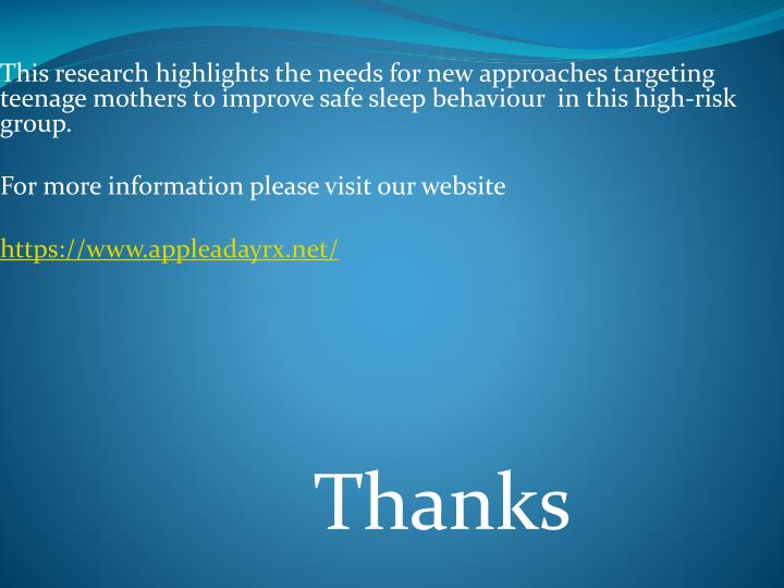 This research highlights the needs for new approaches targeting teenage mothers to improve safe sleep