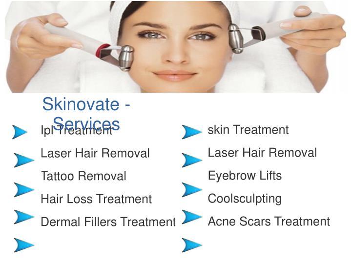Skinovate - Services