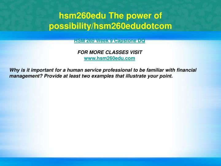 hsm260edu The power of possibility/hsm260edudotcom
