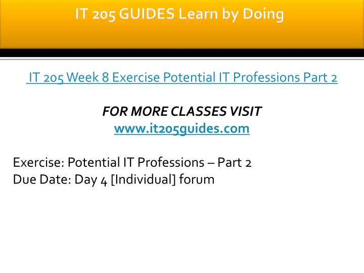 IT 205 GUIDES Learn by Doing