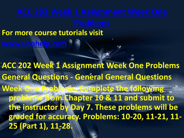 ACC 202 Week 1 Assignment Week One Problems