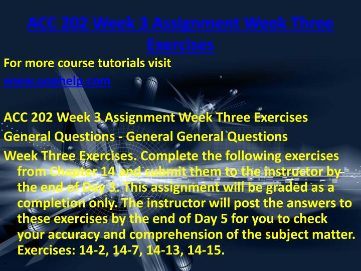 ACC 202 Week 3 Assignment Week Three Exercises