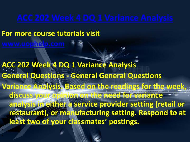 ACC 202 Week 4 DQ 1 Variance Analysis