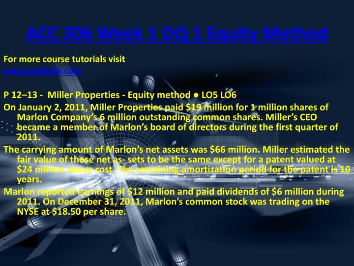 ACC 306 Week 1 DQ 1 Equity Method