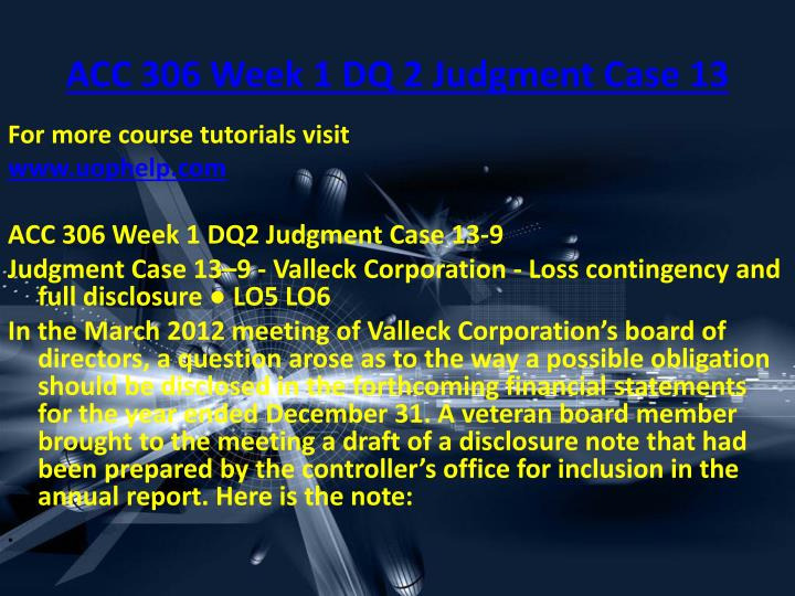 ACC 306 Week 1 DQ 2 Judgment Case 13