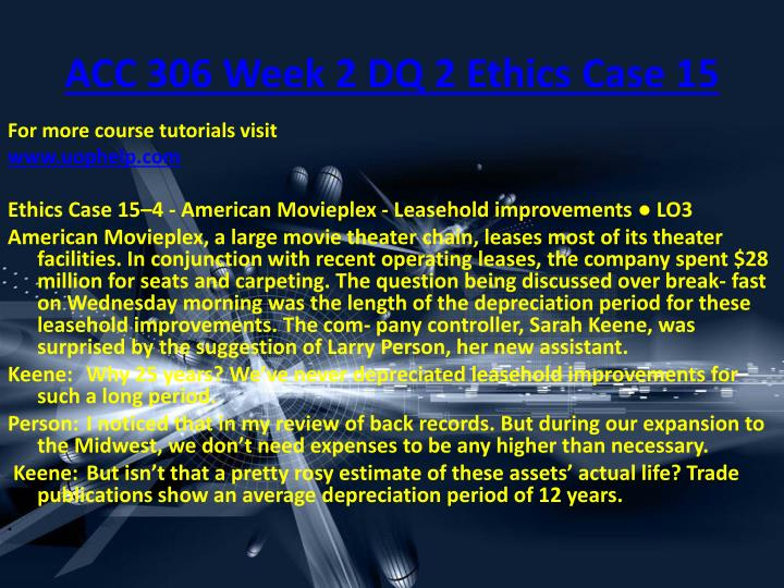 ACC 306 Week 2 DQ 2 Ethics Case 15