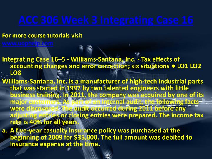 ACC 306 Week 3 Integrating Case 16