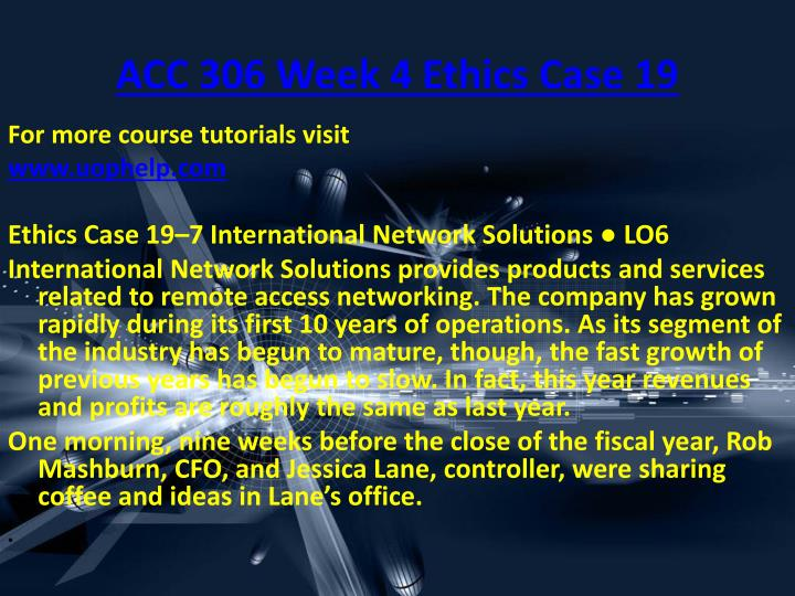 ACC 306 Week 4 Ethics Case 19