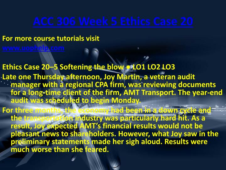 ACC 306 Week 5 Ethics Case 20