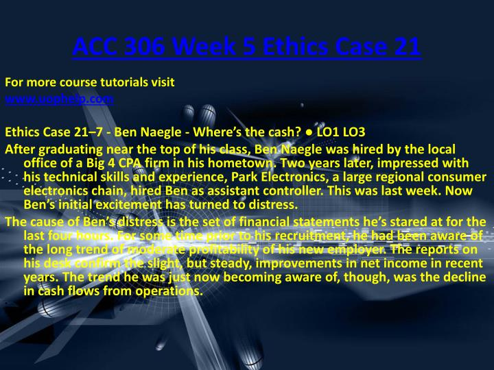 ACC 306 Week 5 Ethics Case 21