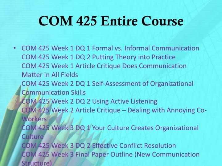COM 425 Entire Course