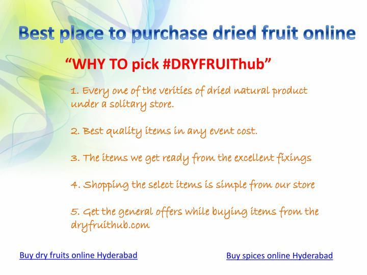 ?WHY TO pi?k #DRYFRUIThu??