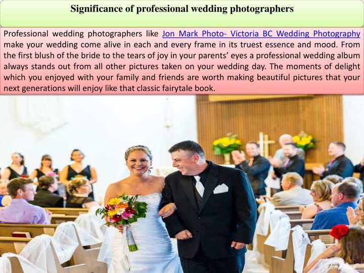 Significance of professional wedding photographers