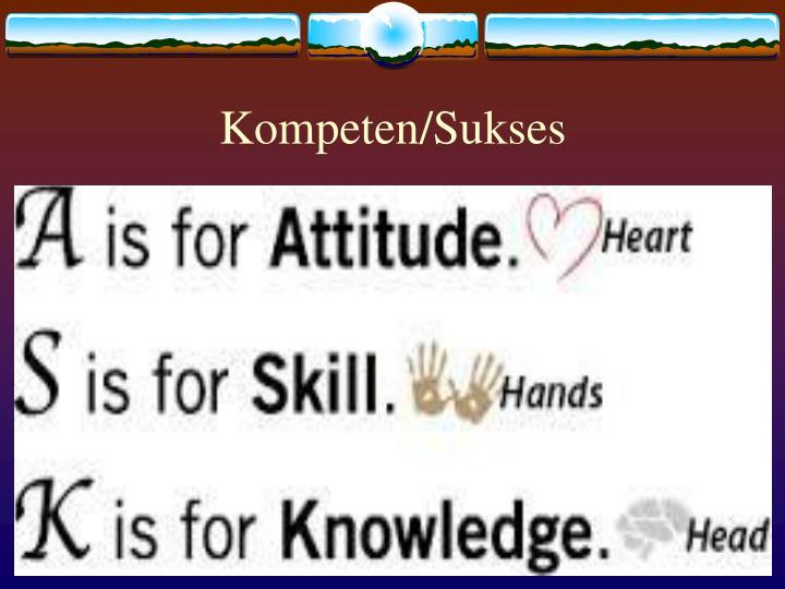 Kompeten/Sukses