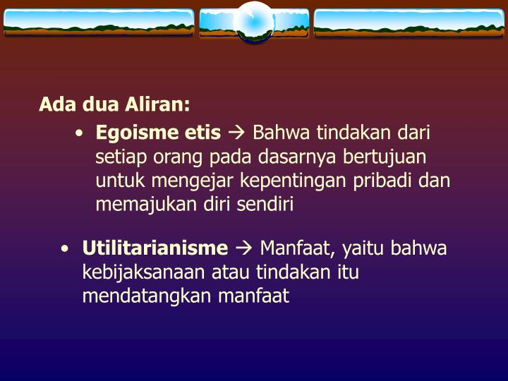 Ada dua Aliran: