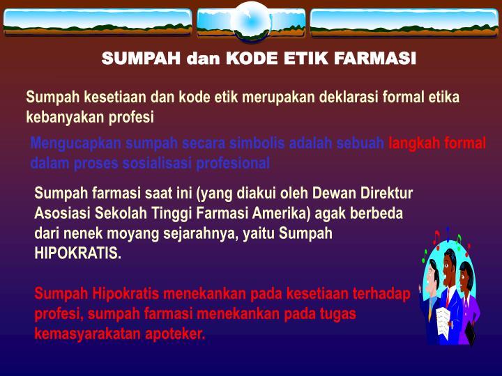 SUMPAH dan KODE ETIK FARMASI