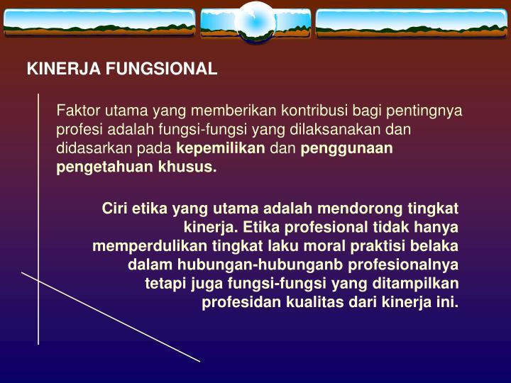 KINERJA FUNGSIONAL