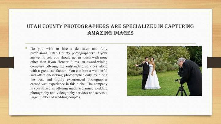 Utah County Photographers Are Specialized In Capturing