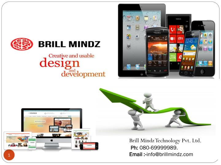 Brill mindz technology pvt ltd ph 080 69999989 email info@brillmindz com