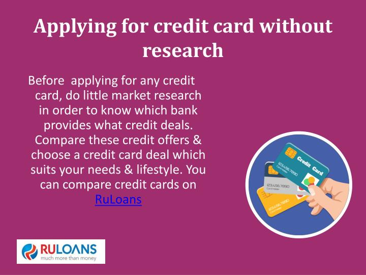 Applying for credit card without research