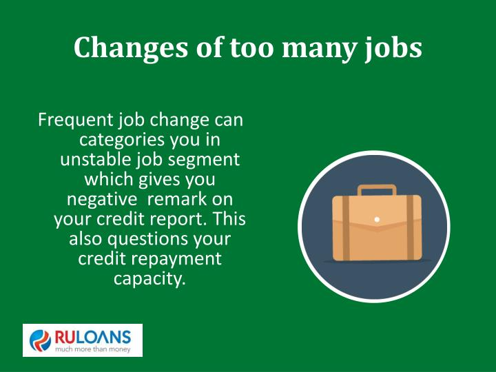 Changes of too many jobs