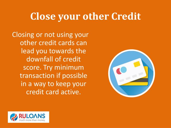 Close your other Credit