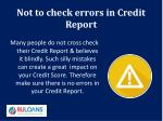 not to check errors in credit report