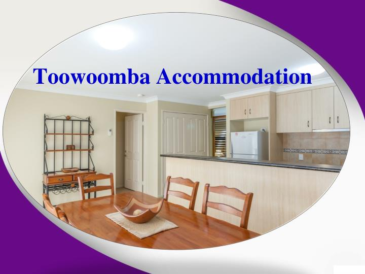 ppt how special toowoomba accommodation can make your. Black Bedroom Furniture Sets. Home Design Ideas