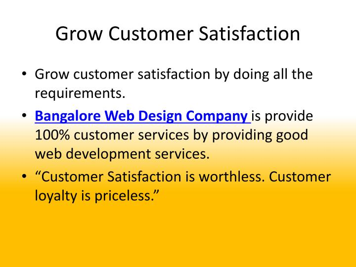 Grow Customer Satisfaction