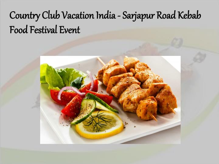 Country Club Vacation India -