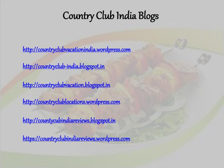 Country Club India Blogs