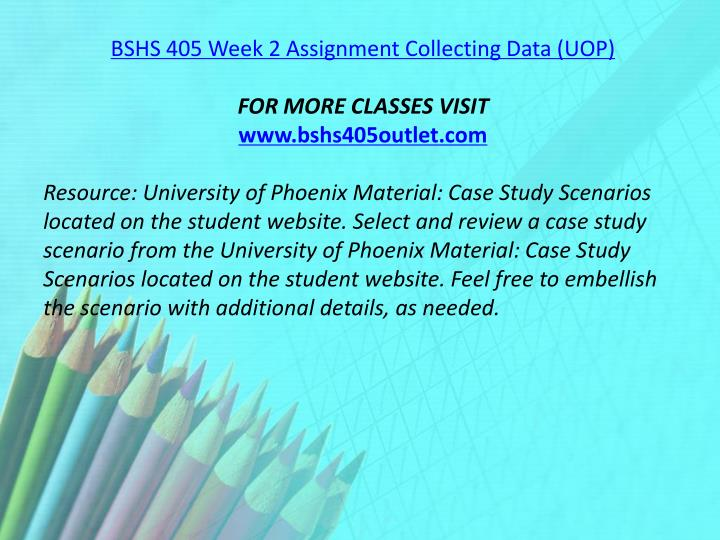 BSHS 405 Week 2 Assignment Collecting Data (UOP