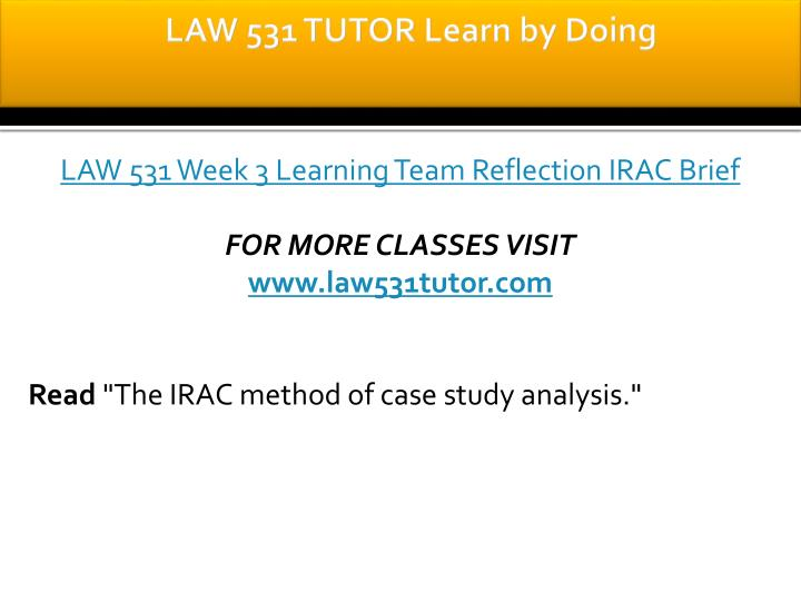 LAW 531 TUTOR Learn by Doing