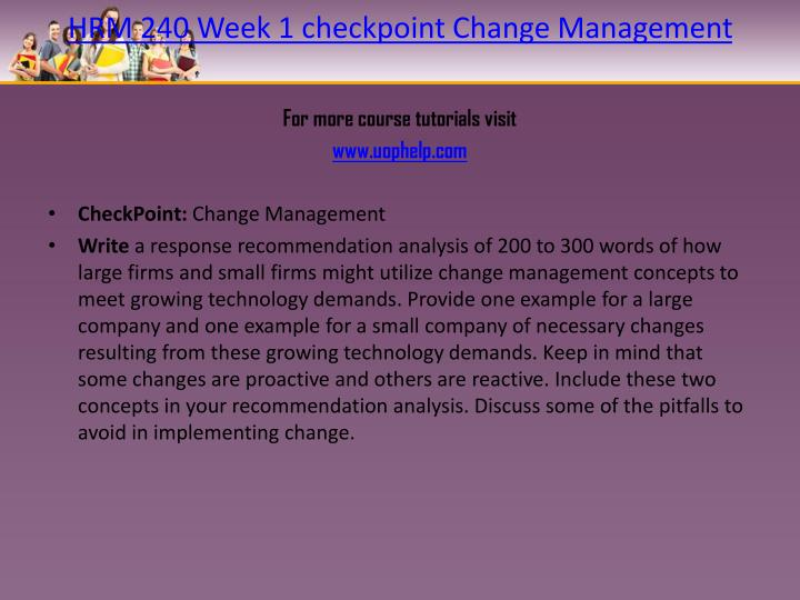 HRM 240 Week 1 checkpoint Change Management