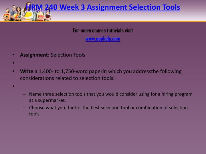 HRM 240 Week 3 Assignment Selection Tools