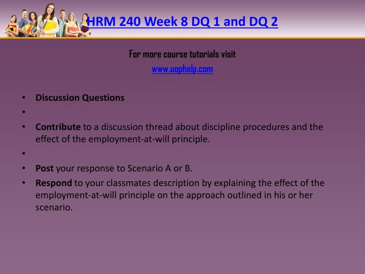 HRM 240 Week 8 DQ 1 and DQ