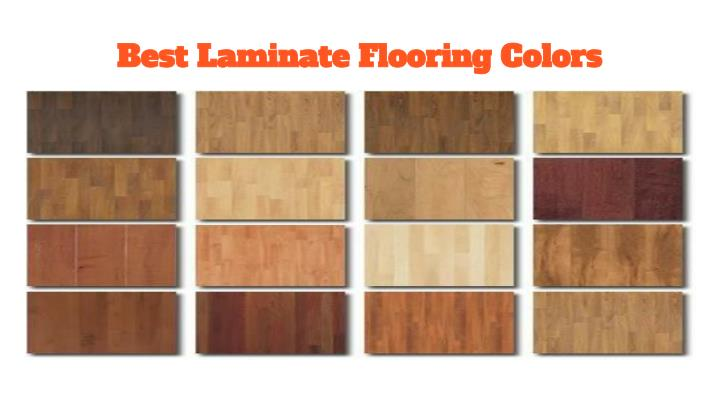 Ppt provide best laminate hardwood floors powerpoint for Laminate floor colors choose
