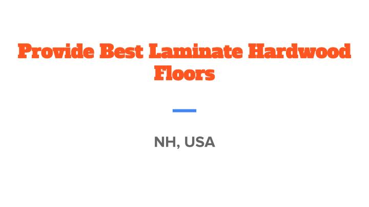 Provide best laminate hardwood floors