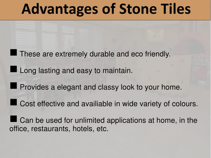 Advantages of Stone Tiles