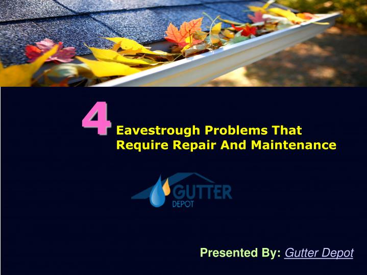 Common eavestrough problems and solutions