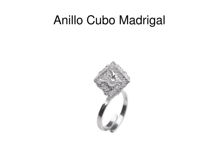 Anillo Cubo Madrigal