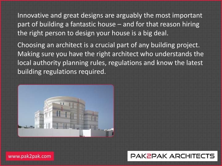 Innovative and great designs are arguably the most important part of building a fantastic house – ...