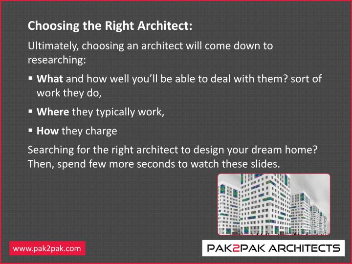 Choosing the Right Architect: