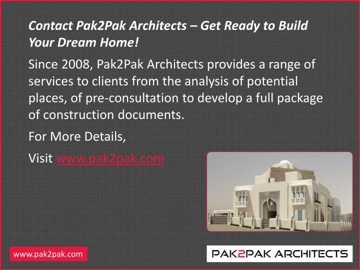 Contact Pak2Pak Architects – Get Ready to Build Your Dream Home!